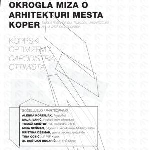 Koprski optimizem aprilske okrogle mize o arhitekturi mesta Koper v sliki in s komentarji sogovornikov